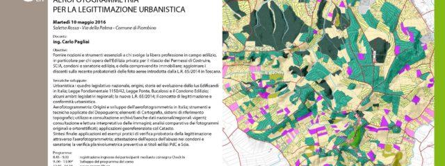 Corso: Aerofotogrammetria Per La Legittimazione Urbanistica, Martedì 10 Maggio 2016 Piombino