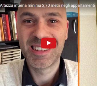 Video Corso: Altezza Interna Minima 2,70 Metri Negli Appartamenti