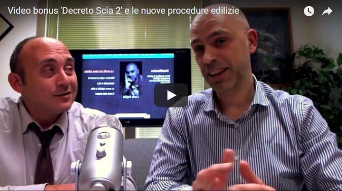 Video Bonus Decreto 'SCIA 2' D.Lgs. 222/2016 Sulle Nuove Procedure Edilizie