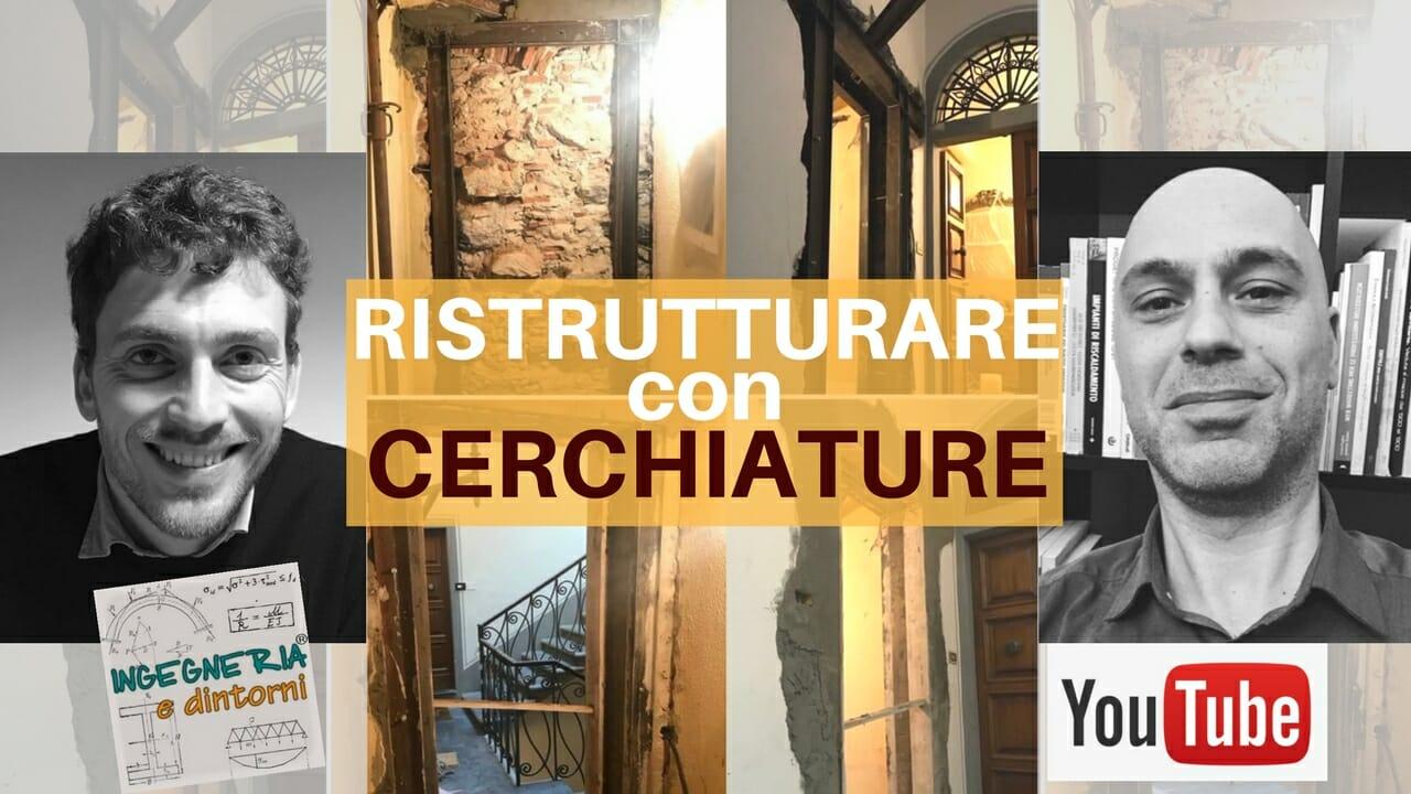 Ristrutturare Casa Con Cerchiature Nei Muri Portanti