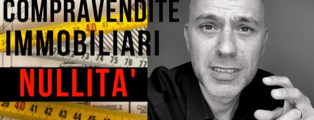 [Video] Nullità Compravendita E Conformità Catastale Di Planimetrie, Dati E Intestazione