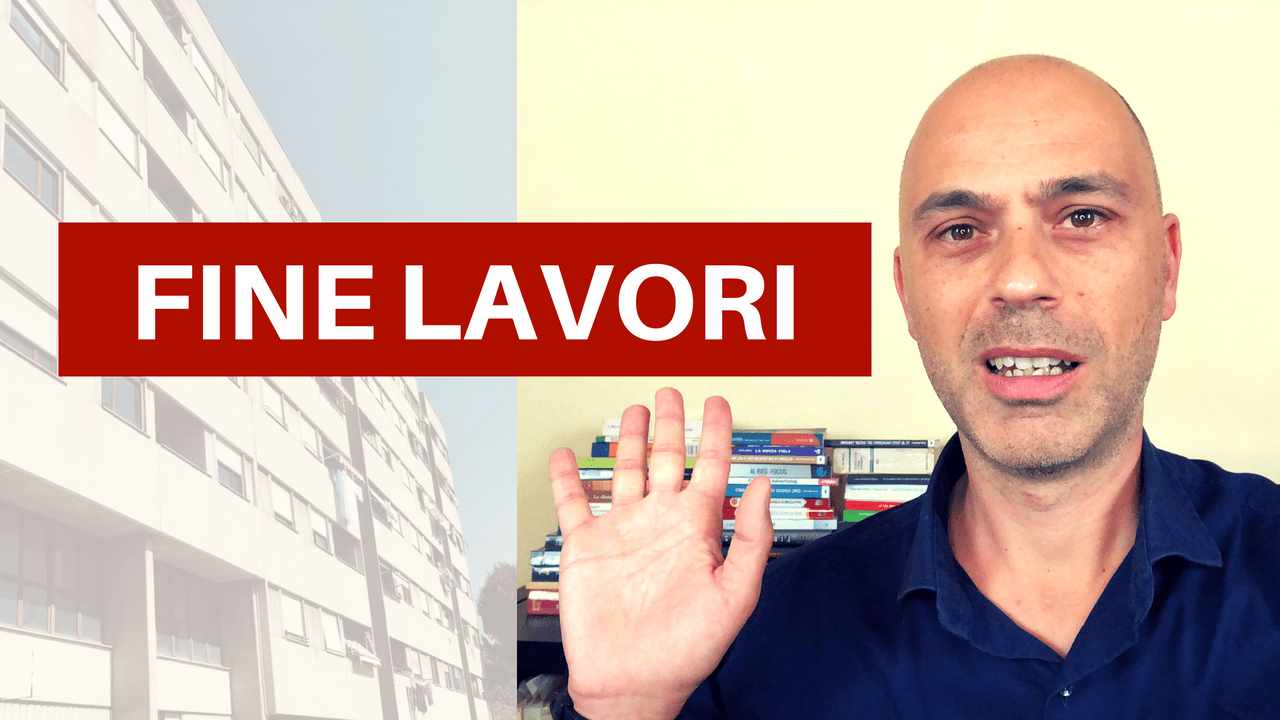 Fine Lavori Cila Roma fine lavori: come chiudere il cantiere e le pratiche