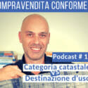Categoria Catastale Non è La Destinazione D'uso [Podcast]