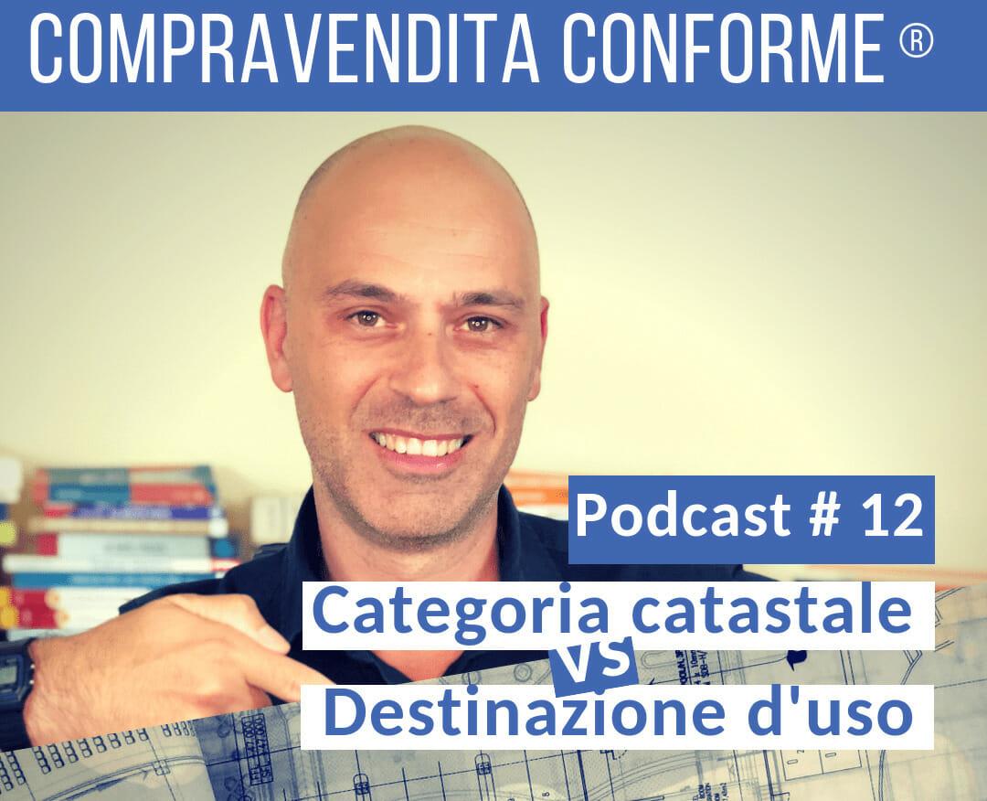 Categoria catastale non la destinazione d 39 uso podcast - Destinazione d uso immobile ...